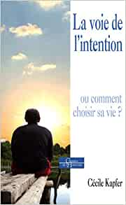 La voie de l'intention